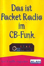 Alan Electronic Rdolf Foerste Das ist Packet Radio im CB Funk