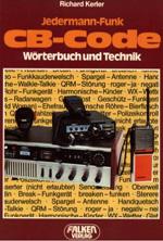 Jedermann Funk CB Code Woerterbuch und Technik